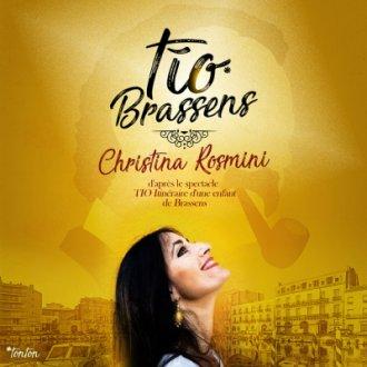 © Tio, Itinéraire d'une enfant de Brassens